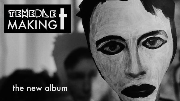 Tenedle: Making T, the new album coming soon...